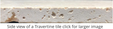 Side view of a Travertine tile click for larger image